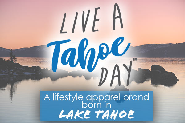 Live A Tahoe Day