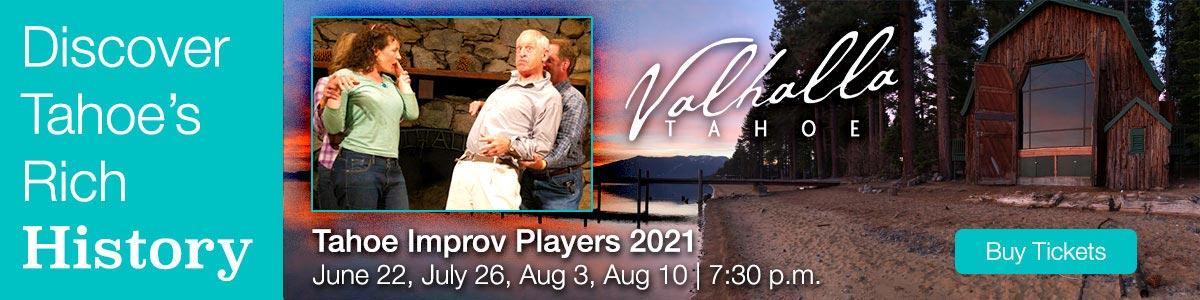 Valhalla Improv players event south lake tahoe CA