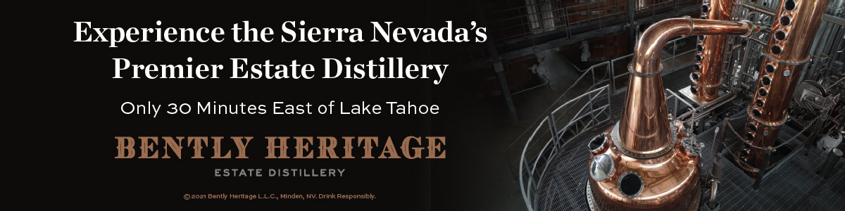Bently Heritage Estate Distillery: Catching the Spirit of the High Sierra in a Bottle