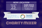 Tahoe Chamber, Connect for a Cause Charity Mixer with Bread & Broth