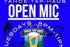 Tahoe Tap Haus, Open Mic Night