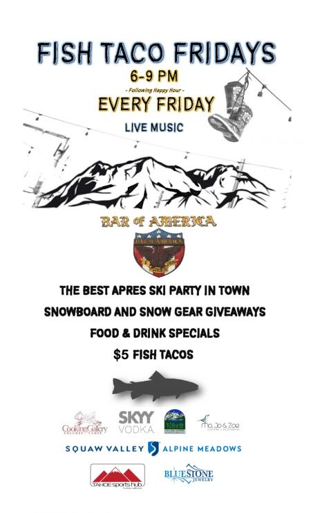 Bar of America, Fish Taco Fridays & Apres Ski Party at Bar of America