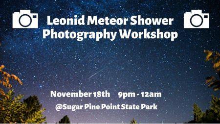 Sierra State Parks Foundation, Leonid Meteor Shower Photography Workshop