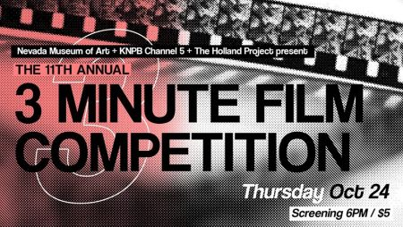 Nevada Museum Of Art, 3-Minute Film Competition Screening