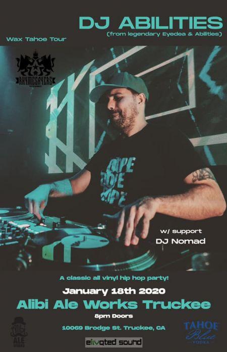 Alibi Ale Works, DJ Abilities: Wax Tahoe Tour | Alibi Ale Works-Truckee Public House