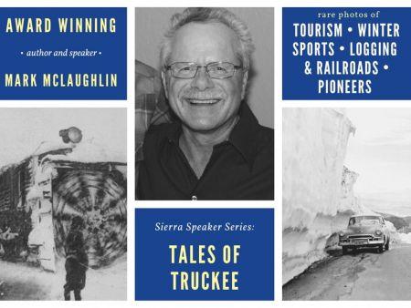 Sierra State Parks Foundation, Sierra Speaker Series: Tales of Truckee