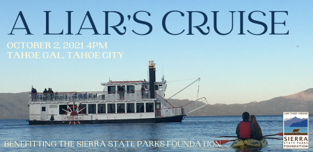 """Sierra State Parks Foundation, """"A Liar's Cruise"""" on the Tahoe Gal"""
