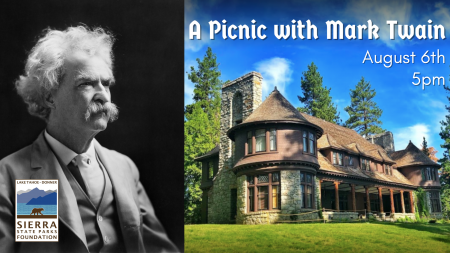 Sierra State Parks Foundation, A Picnic with Mark Twain on Lake Tahoe