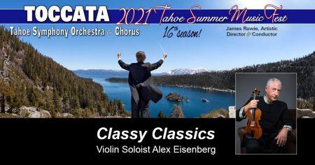 TOCCATA-Tahoe Symphony Orchestra and Chorus, TOCCATA Presents: Classy Classics