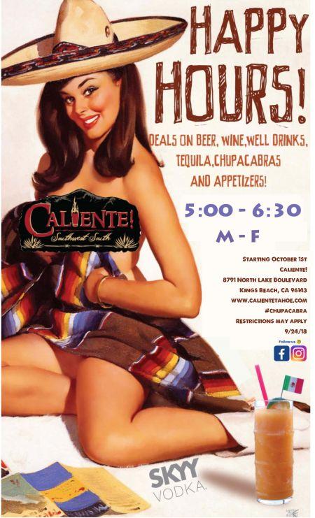 Caliente, Happy Hours at Caliente!