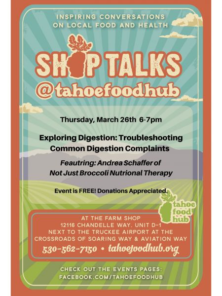 Tahoe Food Hub, Shop Talk: Exploring Digestion- Troubleshooting Common Digestion Complaints