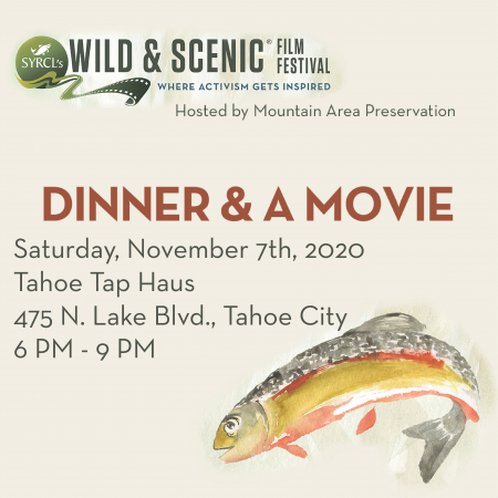 Mountain Area Preservation, Dinner & A Movie - 5th Annual Wild & Scenic Film Festival