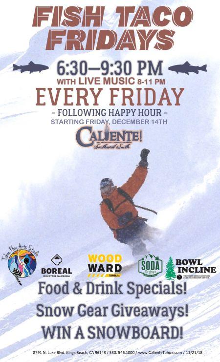 Caliente, Fish Taco Fridays & Apres Ski Party at Caliente!