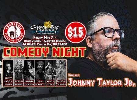 """Crystal Bay Club, The Crown Room presents """"Funnyball Comedy Night"""" Ft Johnny Taylor Jr."""