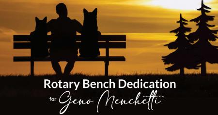 Rotary Club of Tahoe-Incline, Rotary Bench Dedication for Geno Menchetti