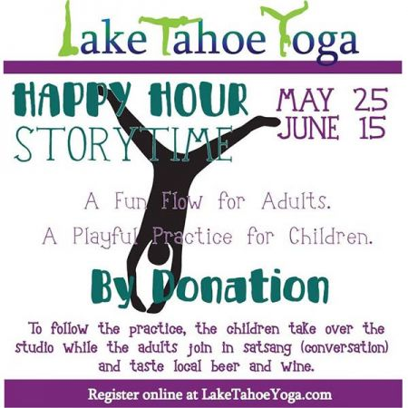Lake Tahoe Yoga, Happy Hour Yoga & Storytime