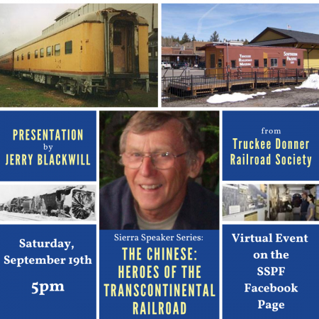 Sierra State Parks Foundation, Sierra Speaker Series: The Chinese: Heroes of the Transcontinental Railroad
