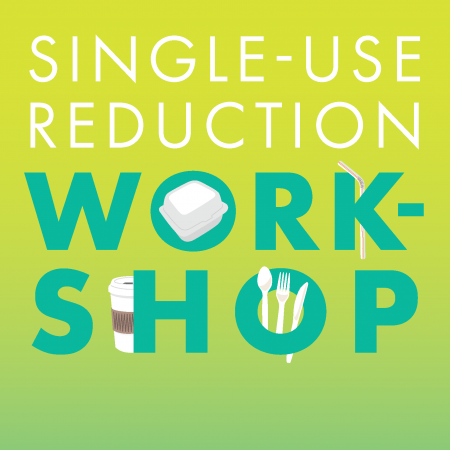 Town of Truckee, Single-use Reduction Workshop