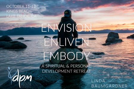 Linda Baumgardner LLC, Envision • Enliven • Embody Retreat