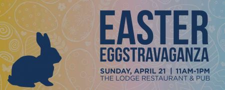 The Lodge Restaurant & Pub, Easter Eggstravaganze and Brunch at The Lodge