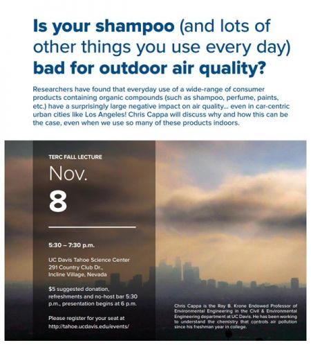 UC Davis Tahoe Science Center, Fall Lecture Series - Is your shampoo (and lots of other things you use every day) bad for outdoor air quality?