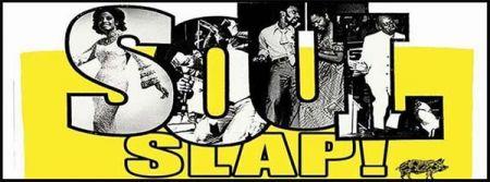 Moody's Bistro, Bar & Beats, Soul Slap
