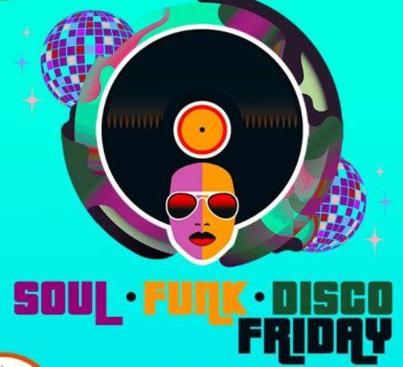 The Loft Theatre, Soul Funk Disco Fridays