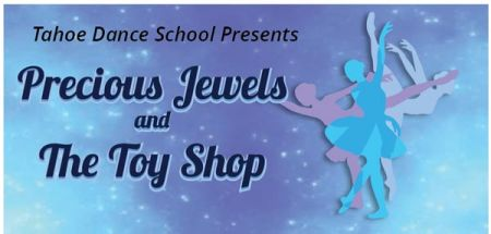Tahoe Dance School, Precious Jewels and The Toy Shop