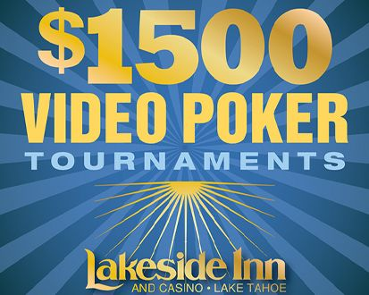 Lakeside Inn and Casino, $1500 Video Poker Tournament