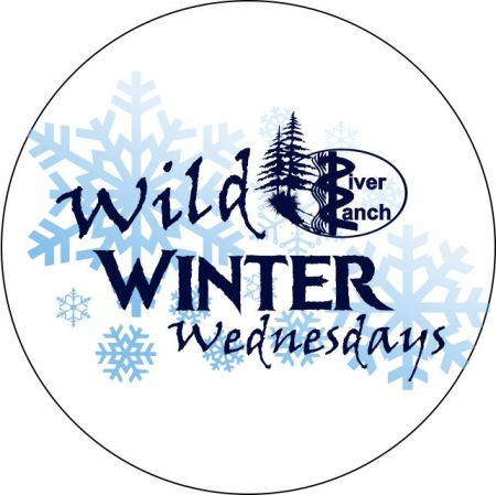 River Ranch Lodge & Restaurant, Wild Winter Wednesdays: Final Round!