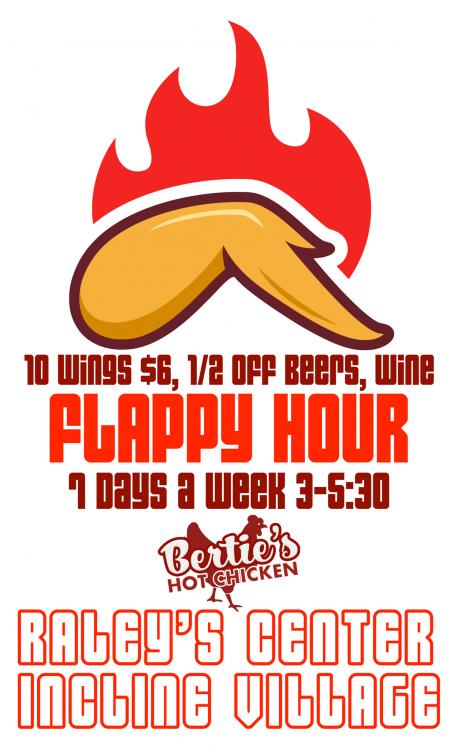 Bertie's Hot Chicken, Flappy Hour