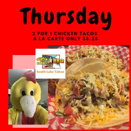 Chicken In A Barrel, Thursday's Taco Special