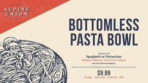 Alpine Union Bar & Kitchen, $9.99 Bottomless Pasta Bowl