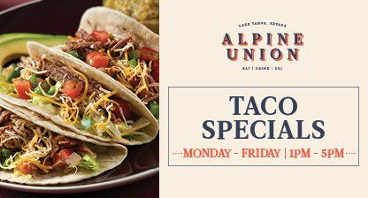 Alpine Union Bar & Kitchen, Taco Special