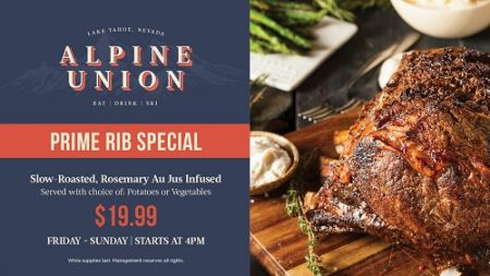 Alpine Union Bar & Kitchen, $19.99 Prime Rib Special