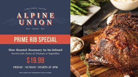 Alpine Union Bar & Kitchen, $19.99 Prime Rib Special