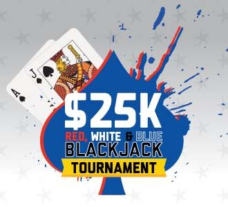 Hard Rock Hotel & Casino, $25 Red, White & Blue Blackjack Tournament