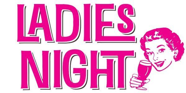 Ladies Night 20 Off Glasses Of Wine All Night Glasses